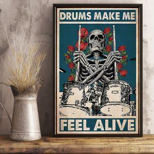 Drums make me feel alive poster