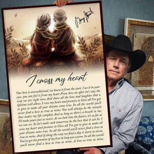 George Strait I cross my heart lyrics poster