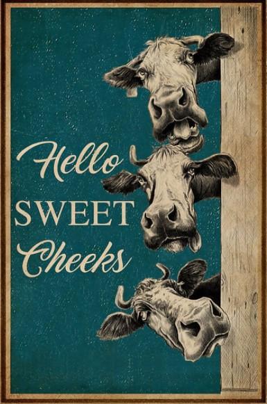 Goát hello sweet cheeks poster