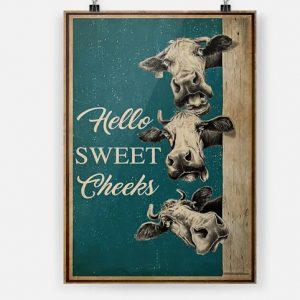 Hello Sweet Cheeks Cow Poster