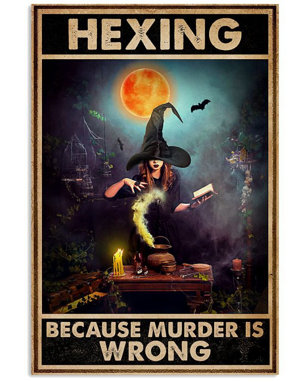 Hexing Because Murder Is Wrong poster