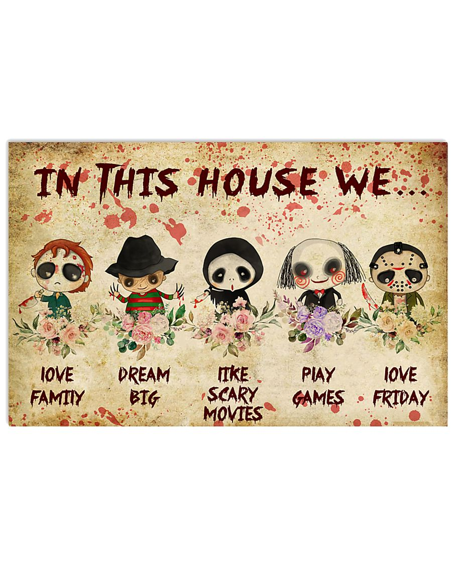 Horror In This House We Love Family Dream Big Like Scary