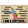 I am a catcher poster