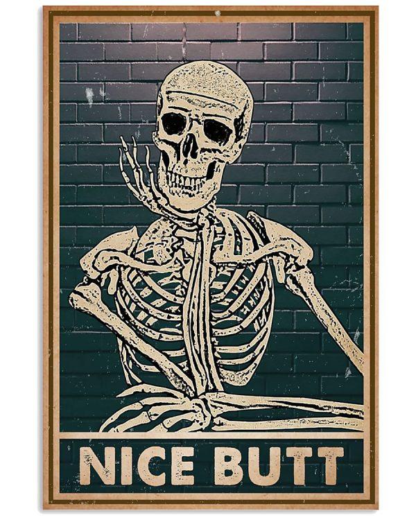Nice butt Skeleton poster