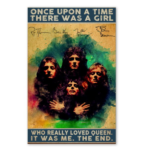Once upon a time there was a girl who really loved Queen poster