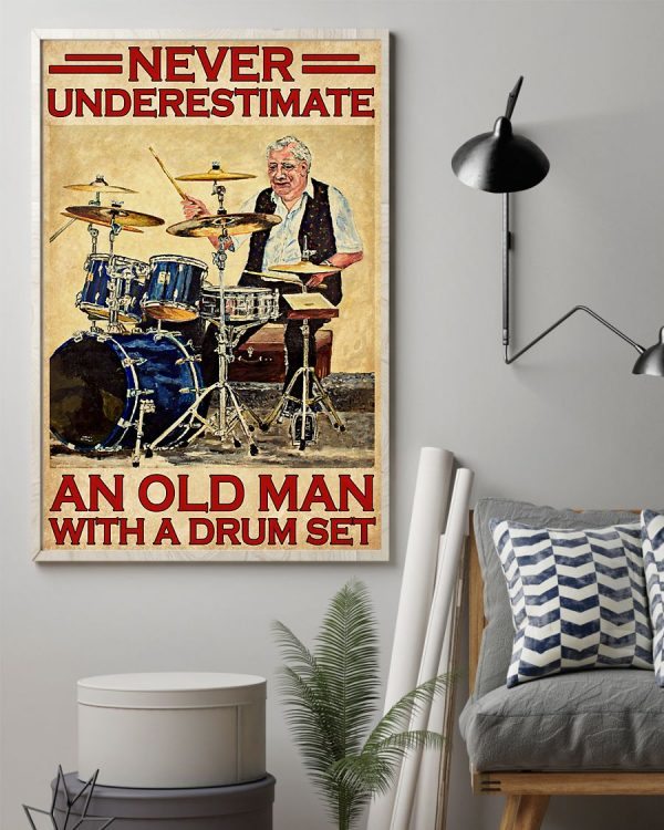 Poster Never underestimate an old man with a drum set