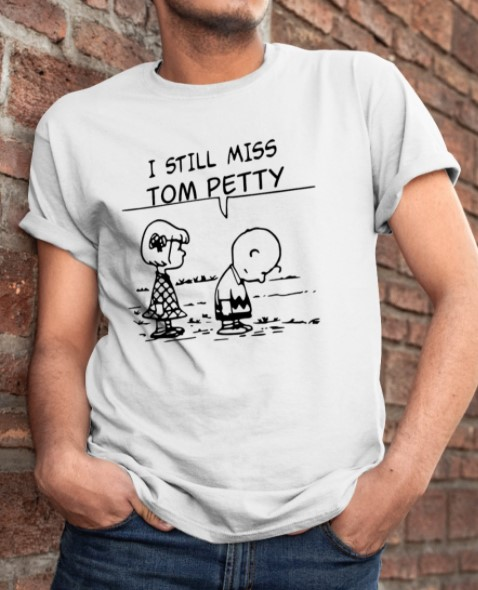 Snoopy and Charlie Brown I still miss tom petty shirt, hoodie