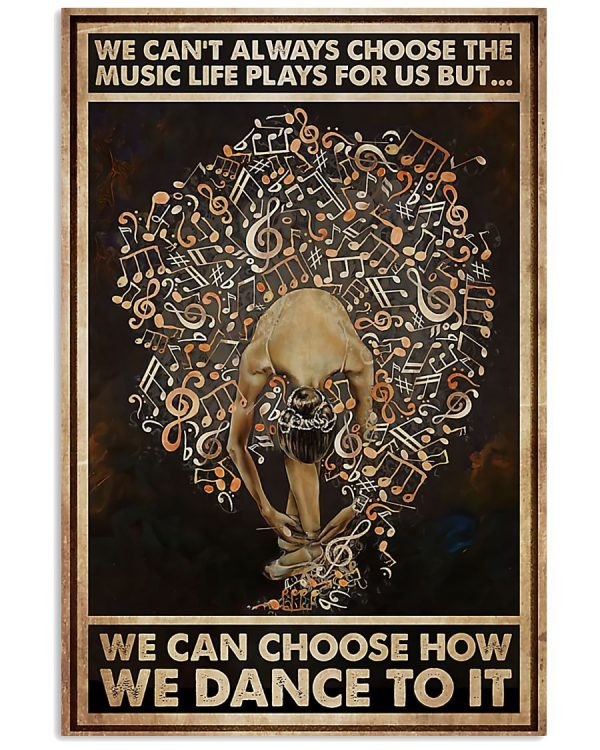 Ballet We Can Choose How We Dance poster