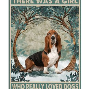 Basset Hound once up once the time there was a girl who loved dogs poster
