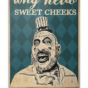 Captain Spauling hello sweet cheeks poster