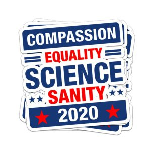 Compassion equality science sanity 2020 sticker