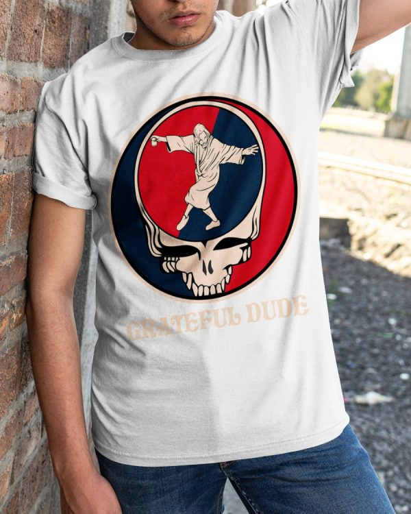 Grateful Dead Grateful dude shirt, hoodie