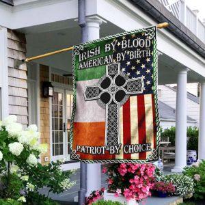 Irish By Blood American By Birth Patriot By Choice Flag
