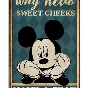 Mickey Mouse Why hello sweet cheeks have a seat