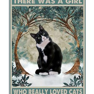 Once upon a time there was a girl who really loved cats poster