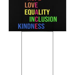Peace hope love equality inclusion kind yard sign