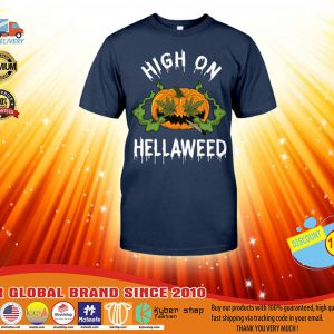 Pumpkin weed High on hellaweed shirt, hoodie