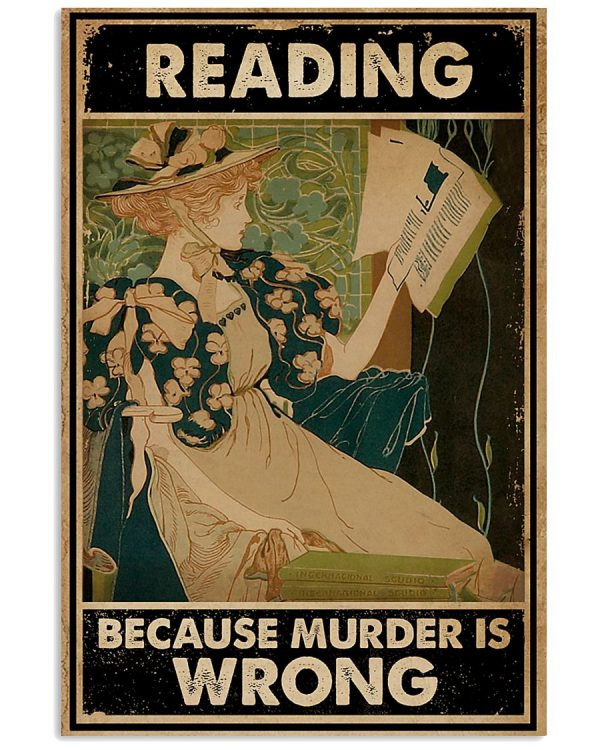 Reading because murder is wrong poster