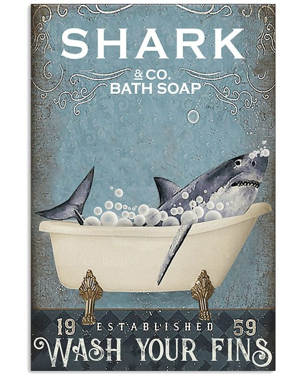 Shark and co bath soap wash your fins poster
