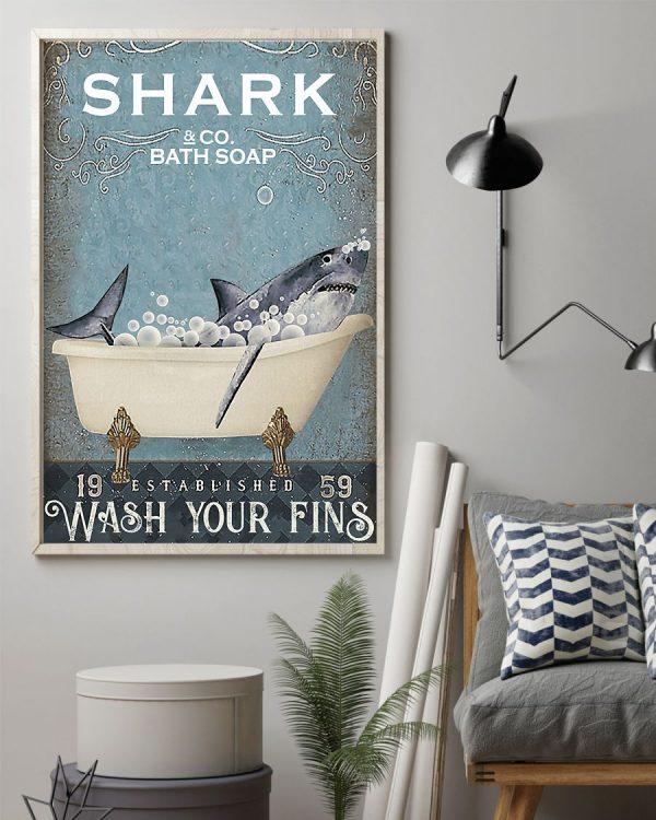 Shark bath soap wash your fins poster