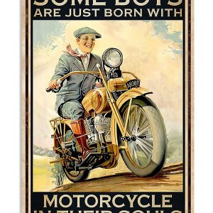 Some boys are just born with motorcycle in their souls poster