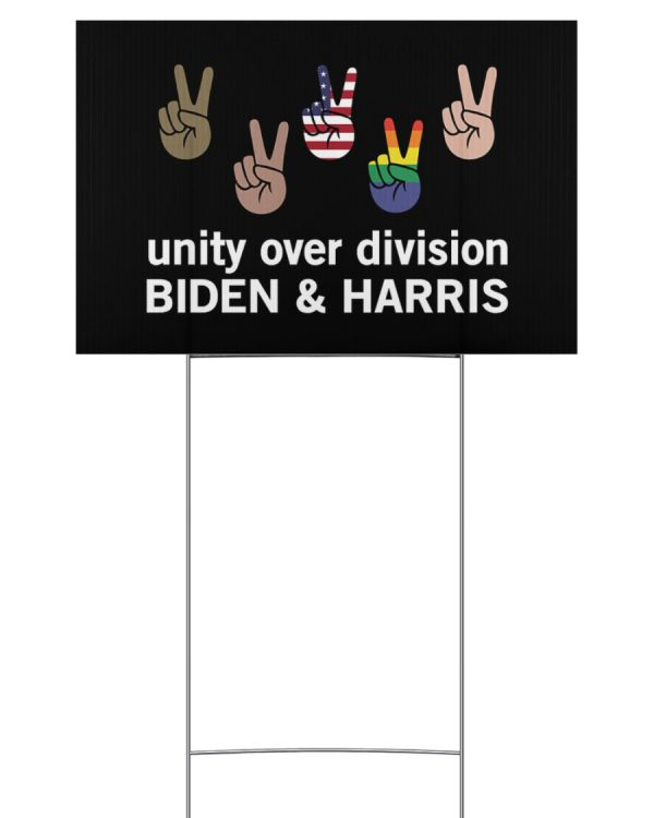Unity over division Biden and harris Yard Sign