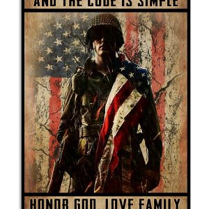 Veteran All my life i have lived by a code and the code is simple poster