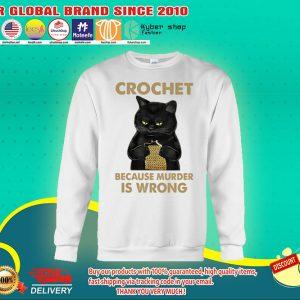 Black cat crochet because murder is wrong sweat