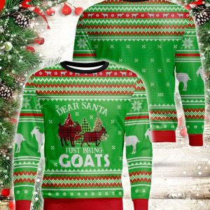 Dear santa just bring goats ugly sweater