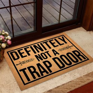 Definitely not a trap doormat