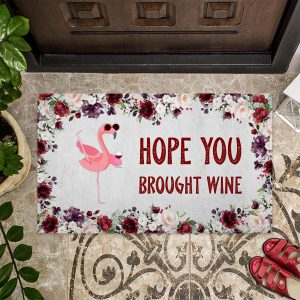 Flamingo Hope you brought wine doormat