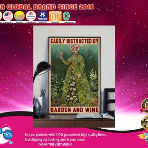 Girl Easily distracted by garden and wine poster2