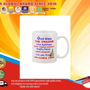 God bless the pastor who survived online church services mug1