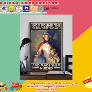 God found the strongest women and made them nurses poster2