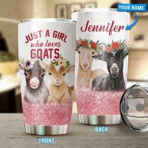 Just a girl who loves goats Tumbler Custom Name