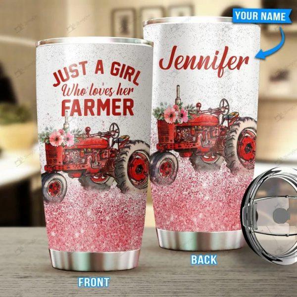 Just a girl who loves her farmer Tumbler Custom Name