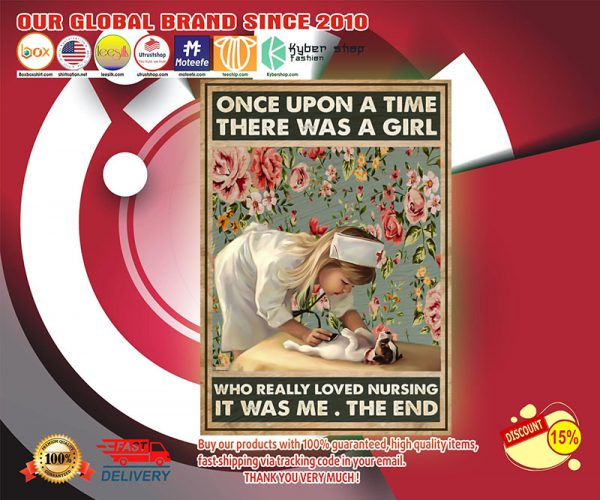 Once up a time there was a girl who really loved nursing poster