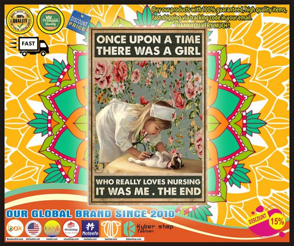 Once up a time there was a girl who really loves nursing it was me poster