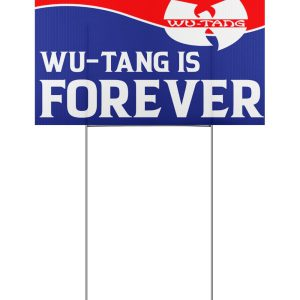 President are temporary Wu tang clan is forever yard sign