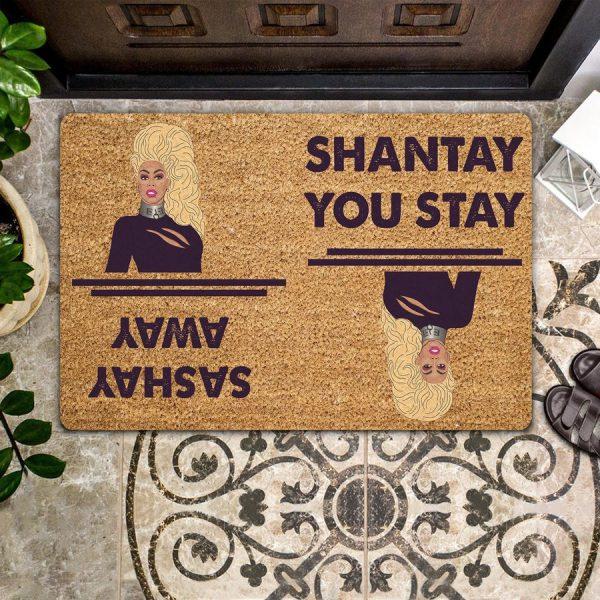 RuPaul Shantay you stay sashay away doormat