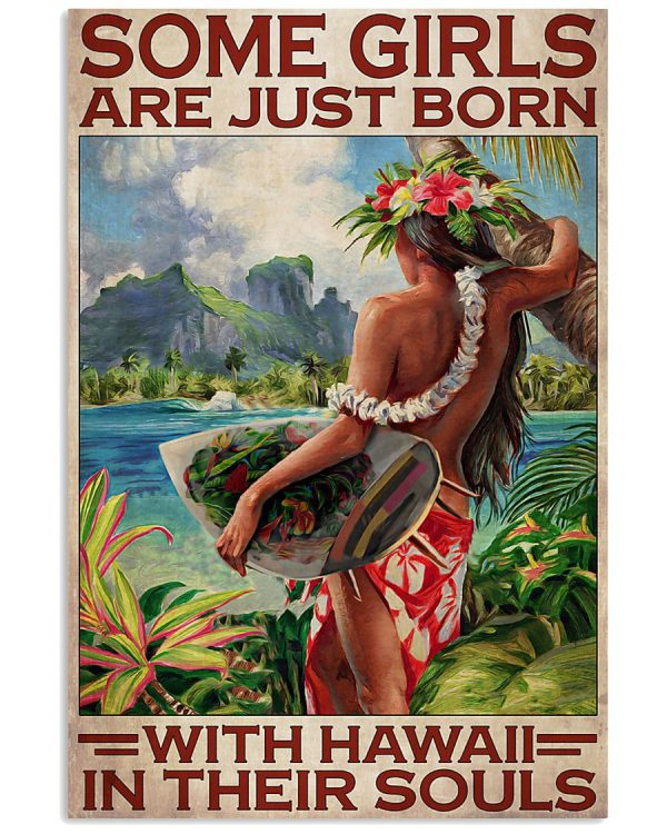 Some girl are just born with hawaii in their souls poster