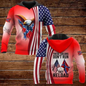 These colors don't run they reload 3D hoodie