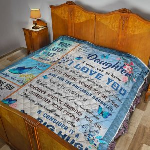 To my DaughterI want you to know I love you QUILT