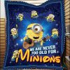We are never too old for minions blanket