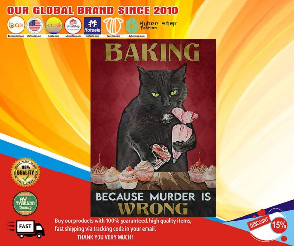 Black cat baking because murder is wrong poster1