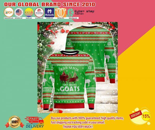 Dear santa just bring goats sweatshirt2