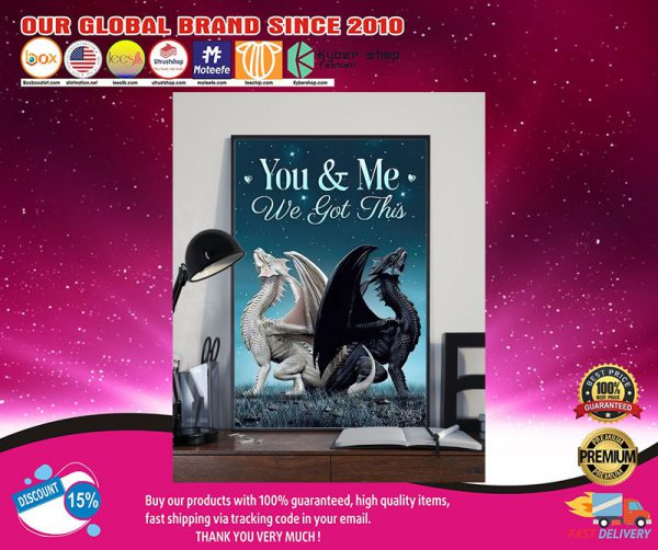 Dragon You and me we got this poster2
