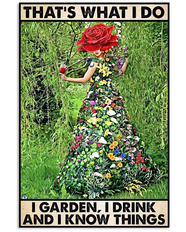 Poster Gardening thats what I do I garden I drink
