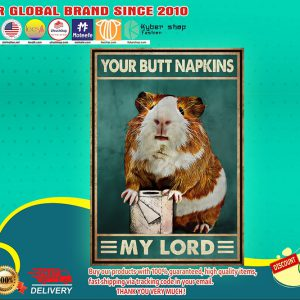 Guinea pig your butt napkins my lord poster