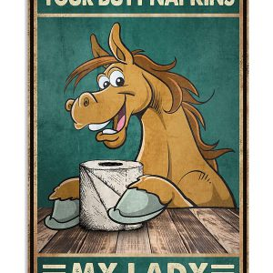Horse butt napkins my lady poster